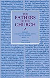 Commentary on the Epistle to the Romans, Books 1-5 (Fathers of the Church Patristic Series)