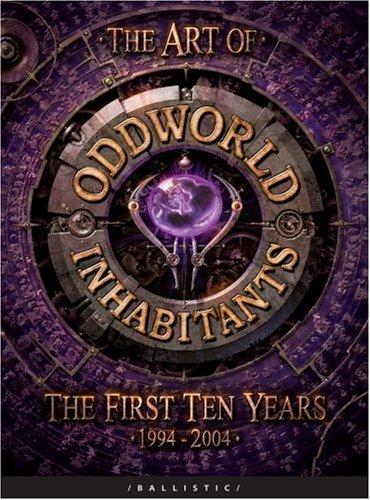 The Art of Oddworld Inhabitants by Ballistic Publishing