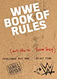 The Official WWE Book of Rules: (And How to Break Them)