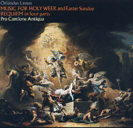 Orlando Lassus: Music for Holy Week and Easter Sunday