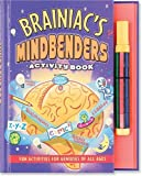 img - for Brainiac's Mind Benders Activity Book: Fun Activities For Geniuses Of All Ages (Activity Books) book / textbook / text book