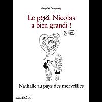 Nathalie au pays des merveilles - Le Petit Nicolas a bien grandi ! Pastiche (Mango Brothers) (French Edition)