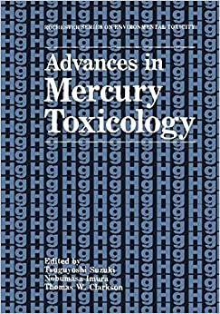 Book Advances in Mercury Toxicology (Rochester Series on Environmental Toxicity)