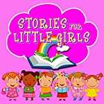 Stories for Little Girls | Roger William Wade
