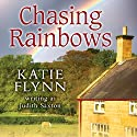 Chasing Rainbows Audiobook by Katie Flynn Narrated by Anne Dover