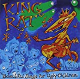 Beautiful Songs for Ugly by King Rat