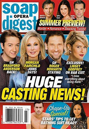 Bradford Anderson l Morgan Fairchild l Roger Howarth l Linsey Godfrey l Summer Preview - June 5, 2017 Soap Opera Digest