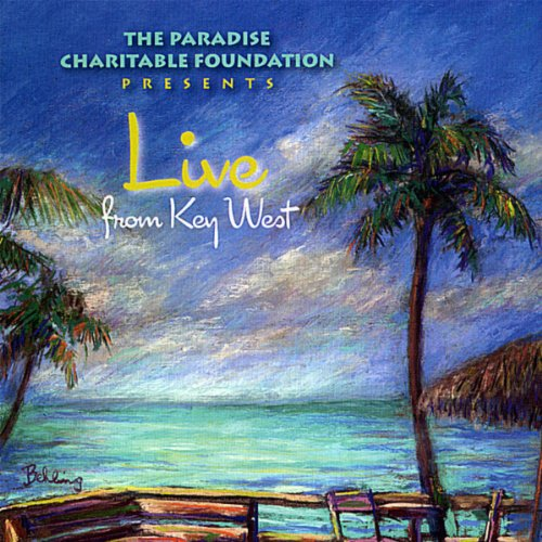 Live from Key West (Paradise C...