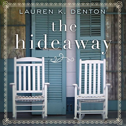 The Hideaway Audiobook by Lauren K. Denton [Free Download by Trial] thumbnail