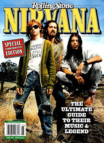 (Rolling Stone Magazine 2019 Ultimate Guide to Music and Legend NIRVANA)