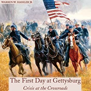 First Day at Gettysburg Audiobook