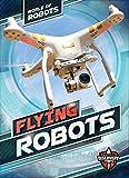 Flying Robots (World of Robots)