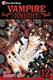 Vampire Knight, Vol. 12 (Volume 12)