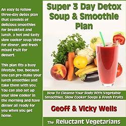 Super 3 Day Detox Soup & Smoothie Plan
