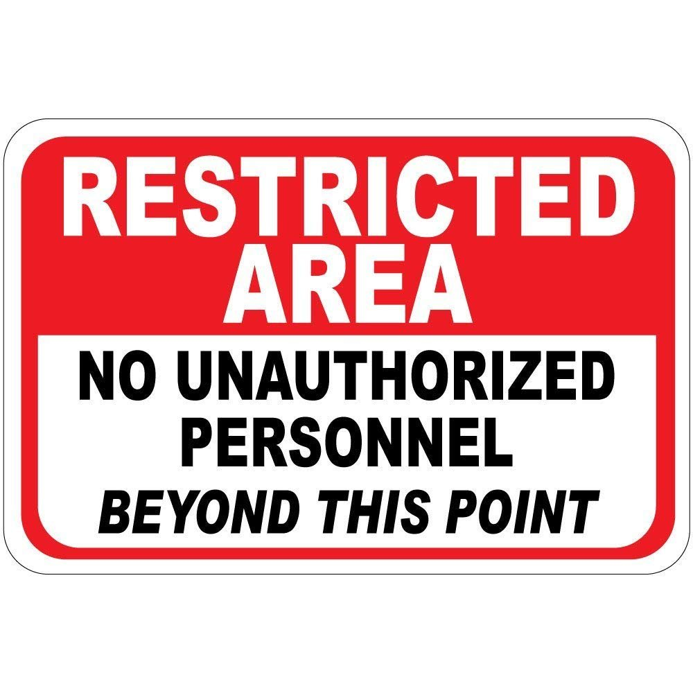 Restricted Area No Unauthorized Personnel Beyond This Point Vinyl Label Decal Sticker 10 inches x 14 inches