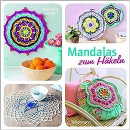 Mandalas Zum Häkeln Inspirierende Ideen Für Deko Schmuck Und