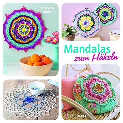 Mandalas zum Häkeln: Inspirierende Ideen für Deko, Schmuck und ...