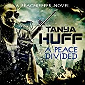 A Peace Divided | Tanya Huff