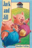 img - for Jack and Jill (Traditional Nursery Rhymes) book / textbook / text book