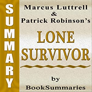 Summary, Review & Analysis: Lone Survivor Audiobook