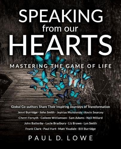 Download Speaking from our Hearts: Mastering the game of life pdf