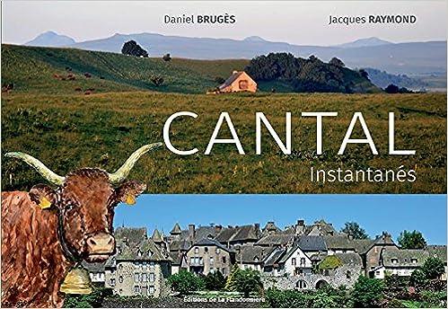 Livres gratuits en ligne CANTAL INSTANTANES pdf
