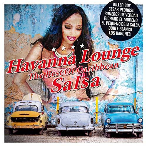 - Havanna Lounge - The Best of Caribbean Salsa