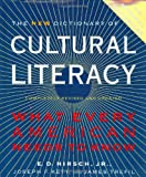 The New Dictionary of Cultural Literacy, E. D. Hirsch, Joseph F. Kett, James Trefil, 0618226478