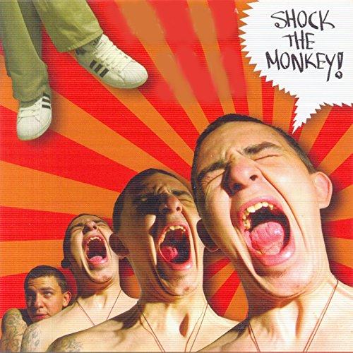 Shock the Monkey [Explicit]