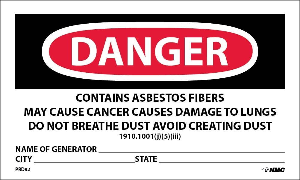 NMC's PRD92 Labels, Danger Contains Asbestos Fibers, Avoid Creating Dust, Cancer and Lung Disease Hazard, Avoid Breathing Airborne Asbestos Fibers, 3 Inch X 5 Inch, PS Paper, 500/Rl
