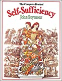 The Complete Book of Self-Sufficiency