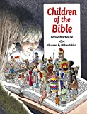 Children of the Bible, Carine MacKenzie, 184550450X