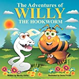 img - for The Adventures of Willy the Hookworm book / textbook / text book