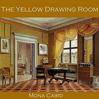 Amazon Com The Yellow Drawing Room Audible Audio Edition Mona
