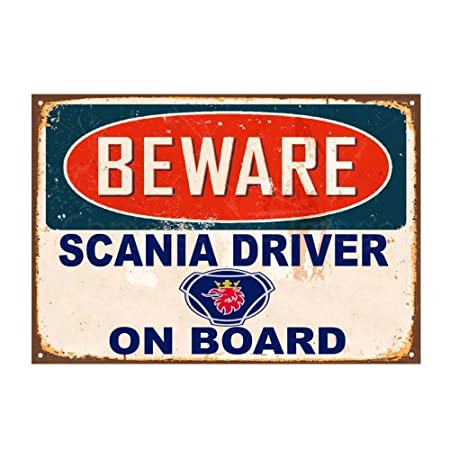 Beware Scania Driver On Board Placa Cartel Vintage Estaño ...