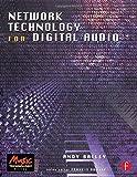 Network Technology for Digital Audio (Music Technology)