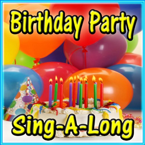 Sheh Song Mp3 Download By Singa: Amazon.com: Birthday Party Sing-A-Long: Birthday Party DJ