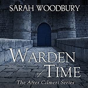 Warden of Time: The After Cilmeri Series Book 8 Audiobook