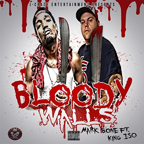 Bloody Walls (feat. King Iso) [Explicit]]()
