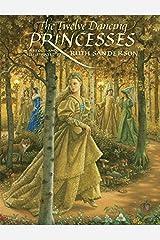 The Twelve Dancing Princesses Paperback