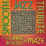 Smooth Jazz Tribute to Frankie Beverly