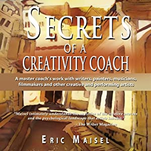 Secrets of a Creativity Coach Audiobook