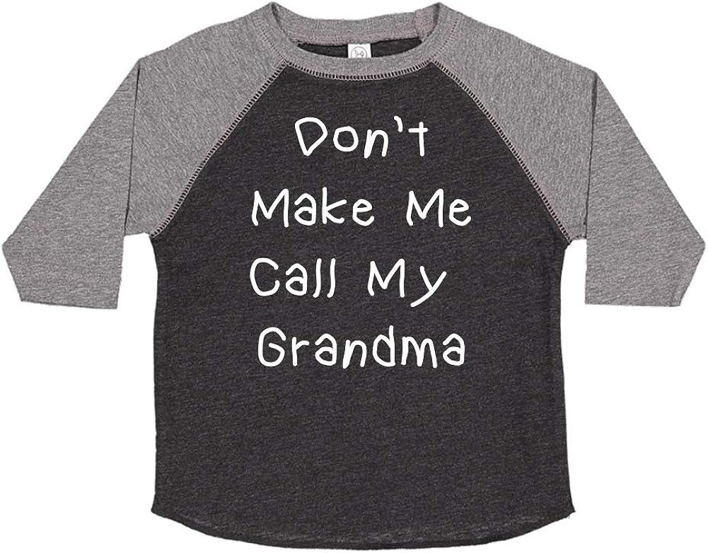 Mashed Clothing Dont Make Me Call My Grandma Toddler//Kids Raglan T-Shirt