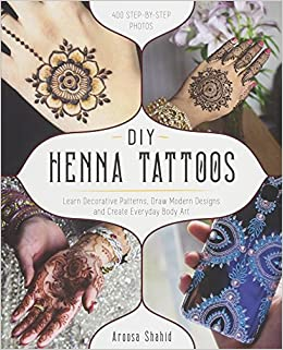 Diy Henna Tattoos Learn Decorative Patterns Draw Modern Designs