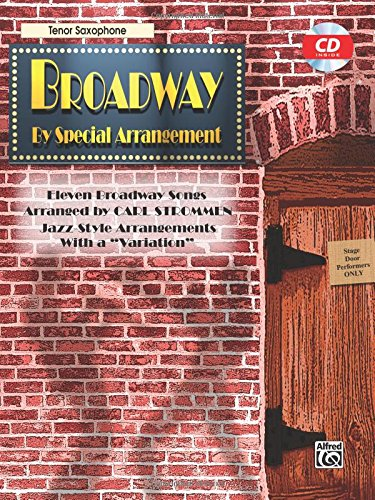 Broadway by Special Arrangement: Tenor Saxophone (Alfred Tenor Music Sheet)