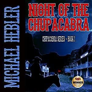 Night of the Chupacabra Audiobook
