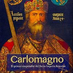 Carlomagno [Charlemagne]