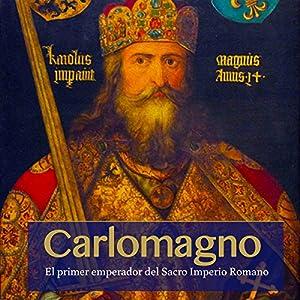 Carlomagno [Charlemagne] Audiobook