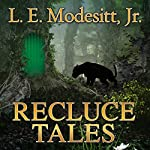 Recluce Tales: Stories from the World of Recluce | L. E. Modesitt Jr.