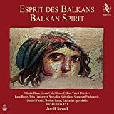 Balkan Spirit - Hesperion XXI/Savall